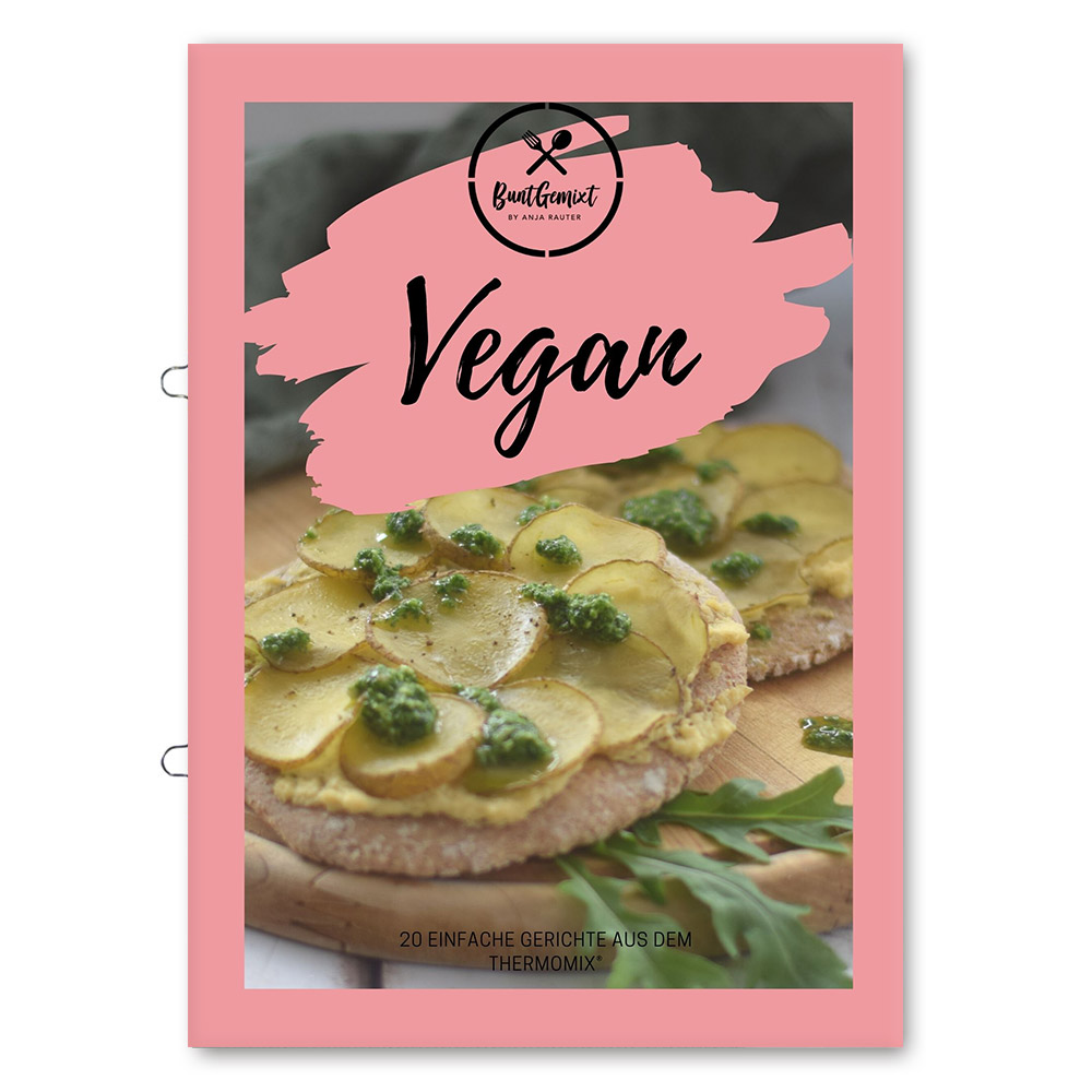BuntGemixt: Vegan by Anja Rauter